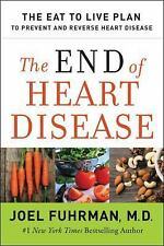 The End of Heart Disease by Joel Fuhrman (2016, Hardcover)