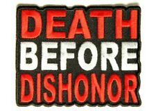DEATH BEFORE DISHONOR VET MILITARY EMBROIDERED BIKER PATCH