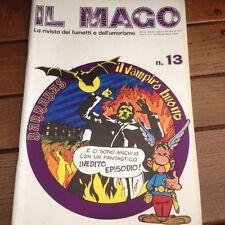 IL MAGO n.13 apr 1973 Asterix e l'indovino 1°parte Barnabas il Vampiro Buono J.J