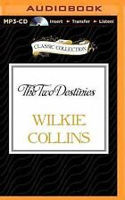 The Two Destinies by Wilkie Collins (2015, MP3 CD, Unabridged)