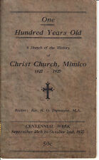 One Hundred Years Old: A Sketch of the History of Christ Church Mimico - 1927