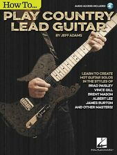 How to Play Country Lead Guitar - Guitar Educational Book Audio Online 000131103
