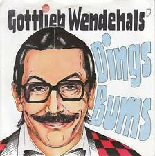 Gottlieb Wendehals - Dings-Bums/Babies (Vinyl-Single 1987) !!!