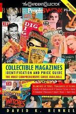 Collectible Magazines : Identification and Price Guide by David K. Henkel...