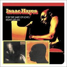 For the Sake of Love/Don't Let Go by Isaac Hayes (CD, Jan-2004, Raven)