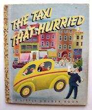 "THE TAXI THAT HURRIED  Mitchell / Tibor Gergely ""H"" 1946  LITTLE GOLDEN BOOK - T"