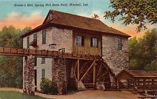 MITCHELL INDIANA HAMER'S MILL SPRING HILL STATE PARK POSTCARD