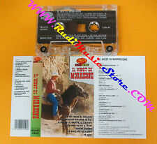 MC Il west di ENNIO MORRICONE 1997 italy SUPER MUSIC MOMC 6095 no cd lp vhs dvd