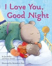 I Love You, Good Night: Lap Edition-ExLibrary