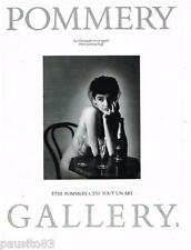 PUBLICITE ADVERTISING 105  1986  POMMERY GALLERY  champagne par JEANLOUP SIEFF