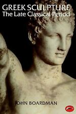 Greek Sculpture: The Late Classical Period and Sculpture in Colonies a-ExLibrary