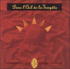 HANDFUL OF SNOWDROPS - Dans Loeil De La Tempete CD