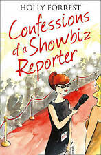 Confessions of a Showbiz Reporter (The Confessions Series), By Forrest, Holly,in