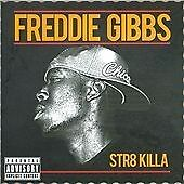 Freddie Gibbs - Str8 Killa CD NEW Sealed
