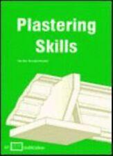 Plastering Skills by F. Van Den Branden, Thomas L. Hartsell