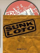 SUNK LOTO VERY RARE Sunk Stuff PROMO ONLY 2 Track CD