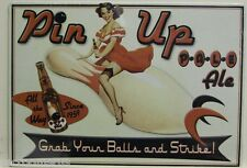 Pin up pale ale beer metal sign grab your balls and strike comedy bowling EL-03