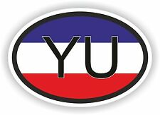 OVAL FLAG YUGOSLAVIA WITH YU COUNTRY CODE STICKER MOTOCYCLE AUTO TRUCK LAPTOP