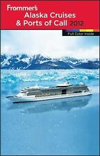 Frommer's Alaska Cruises and Ports of Call (Frommer's Color Complete)-ExLibrary