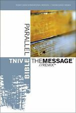 TNIV | The Message//REMIX Parallel Bible (Today's New International Version) by