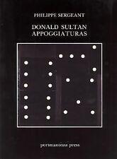 Donald Sultan: Appoggiaturas by Sergeant, Philippe