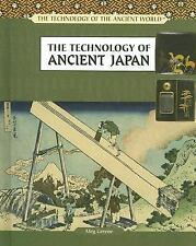 The Technology of Ancient Japan (Technology of the Ancient World)-ExLibrary
