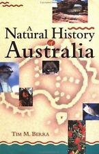 A Natural History of Australia (Natural World) by Berra, Tim M.