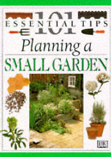 Planning a Small Garden (101 essential tips), Damien Moore, John Brookes