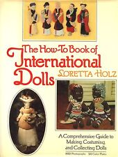 How-To Collect and Costume International Dolls / In-Depth Illustrated Book
