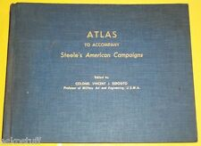 RARE Steele's American Campaigns 1951 Text & 1953 Atlas Great Maps See!