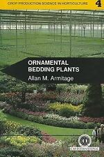 Ornamental Bedding Plants (Crop Production Science in Horticulture ; 4)