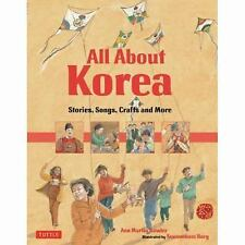 All About Korea: Stories, Songs, Crafts and More by Bowler, Ann Martin