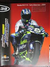 FASCICULE 39 MOTO GP 1/12  HONDA RC 211 V SETE GIBERNAU 2004