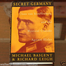 SECRET GERMANY Stauffenberg & the Mystical Crusade Against Hitler, Hardback 1994