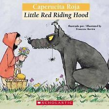 Bilingual Tales: Caperucita Roja / Little Red Riding Hood (Spanish Edition) by ,