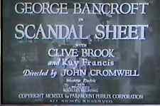 SCANDAL SHEET 1931 Precode Drama w/Kay Francis, Clive Brook