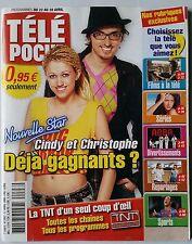 b)Télé Poche 22/4/2006; cindy et C. Willem/ Les Choristes/ Manu Katché/ OSS 117