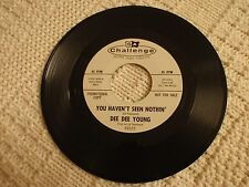 TEEN  DEE DEE YOUNG  YOU HAVEN'T SEEN NOTHIN/TELL ME TONIGHT CHALLENGE 59225 /