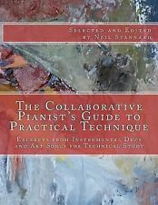 The Collaborative Pianist's Guide to Practical Technique : Excerpts from...