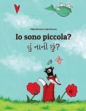 Io Sono Piccola? Hum Nani Chum? : Libro Illustrato per Bambini:...