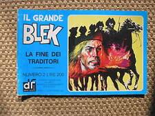 IL GRANDE BLEK 2 1976 LA FINE DEI TRADITORI EDIZIONI DARDO STRISCIA GIGANTE