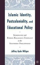 2005-08-01, Islamic Identity, Postcoloniality, and Educational Policy: Schooling