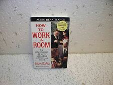 How to Work a Room: The Ultimate Guide to Savvy Socializing in Person Audio Book