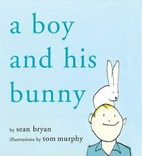 A BOY AND HIS BUNNY - NEW HARDCOVER BOOK