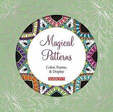 NEW - Magical Patterns: Color, Frame, & Display (Color Magic to Frame & Display)