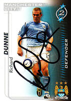 Manchester City FC Richard Dunne Hand 05/06 Premiership Shoot Out Signed Card.