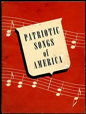 PATRIOTIC SONGS OF AMERICA SONGBOOK JOHN HANCOCK MUTUAL LIFE INSURANCE CO. 1928