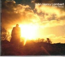 (BD445) John Henry Lambert, Gone Away - 2006 CD