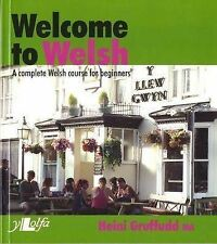 Welcome to Welsh: A Complete Welsh Course for Beginners by Heini Gruffudd...