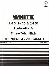 White Oliver 2-85 2-105 2-150 Hydraulics Three Point Hitch Shop Service Manual